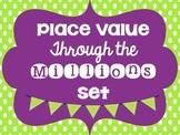 Place Value Through the Millions Set