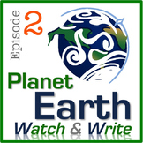 Planet Earth: Watch & Write (Episode 2: Mountains)