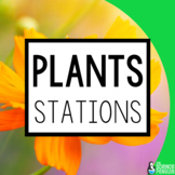 Plants! {A Science Stations Unit}