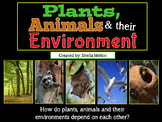 Plants, Animals and their Environment PowerPoint (Interdep
