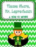 Please Share, Mr. Leprechaun