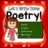 Poetry Common Core Aligned - Let's Write Some Poetry
