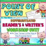 Point of View Differentiated Reader's & Writer's Workshop Lessons