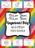 Polar Bear, Polar Bear, Gingerbread Baby, & Other Mini-Books