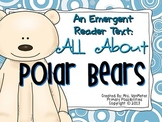 Polar Bears Emergent Reader Text