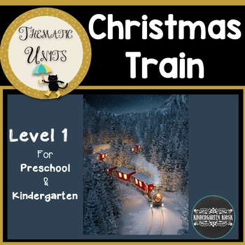 Polar Express Unit: (Kindergarten Edition) Thematic Curric