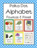 Fountas & Pinnell aligned Polka Dot Alphabet Letter Sound Set