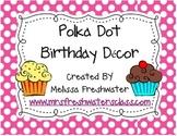 Polka Dot Birthday Decor
