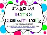 Polka Dot Classroom Pack