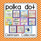 Polka Dot Ultimate Classroom Organization and Decor K-2 Bu