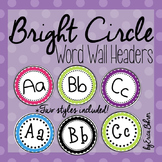 Bright Circle Frame Word Wall Headers