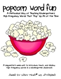 Popcorn Word Fun:A Unit to Teach Sight Words to Kindergarteners