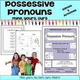 Possessive Pronouns - mine, yours, ours!   Lesson Plans – ESL ELD