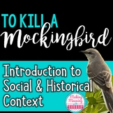 To Kill a Mockingbird:Social, Historical Context Powerpoin