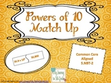 Powers of Ten Match-Up Game (Common-Core Aligned)