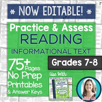 Practice & Assess READING INFORMATIONAL TEXT: Grades 7-8 NO PREP Printables
