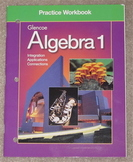 Practice Workbook to be used with the Glencoe Algebra 1 Textbook.