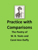 Practice with Comparisons-Poems from W.B Yeats and Carol A