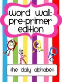 Pre-Primer Word Wall