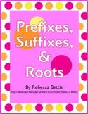 Prefixes, Suffixes, and Roots - Student Printables and Anc