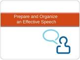 Prepare and Organize an Effective Speech