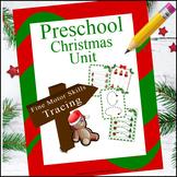 Preschool Fine Motor Skills (Tracing) Christmas Unit
