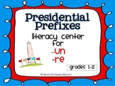 Presidential Prefixes  Literacy Center for Prefixes {re, un}