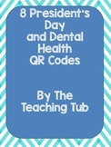 President's Day and Dental Health QR codes