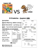 Preterito vs Imperfecto = Captain SED vs SPIDER
