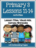 Primary 3 - Lessons 11-14