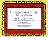 Primary Drama Circle: Barnyard Babble