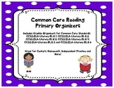 Primary Readers: Common Core Graphic Organizers