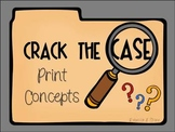 Print Concepts: Crack The Case