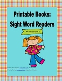 Printable Books for Emergent Readers: Dolch Sight Words Pr