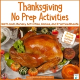 Thanksgiving No Prep Printables: Literacy and Math
