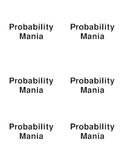 Probability Mania