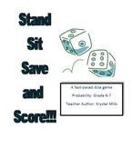 Probability Math Game for Grades 6 and 7: Stand Sit Save a