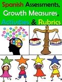 Spanish Assessments, Growth Measures, Activities & Rubrics