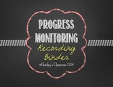 Progress Monitoring Recording Binder (Chalkboard)
