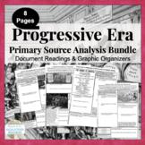 Progressive Era Primary Source Analysis Activity Bundled S