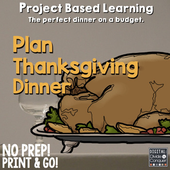 Project Based Learning Activity:  Plan Thanksgiving Dinner
