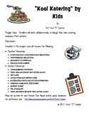 """Project Based Learning """"Kool Katering by Kids"""""""