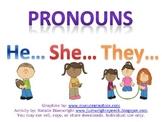 Pronouns: He, She, They