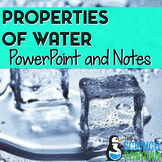 Properties of Water PowerPoint and Student Notes