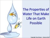 Properties of Water that Make Life on Earth Possible PPT a