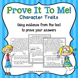 Prove It To Me! Character Traits