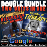 Psychological Disorders/Methods of Therapy: Two Units in One