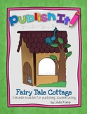 Fairy Tales Writing Craft {Foldable Cottage Lapbook with E