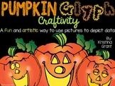 Pumpkin Glyph Craftivity