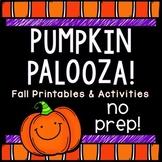 Pumpkin Palooza: NO PREP Printables & Activities for Fall/